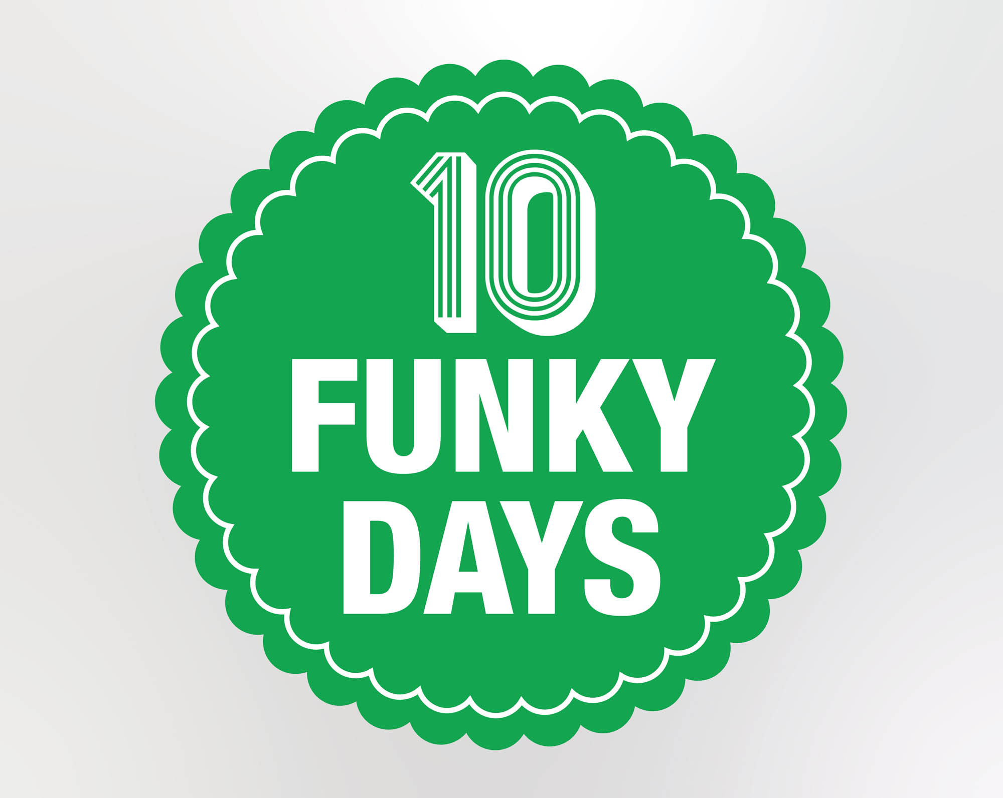 10 Funky Days!
