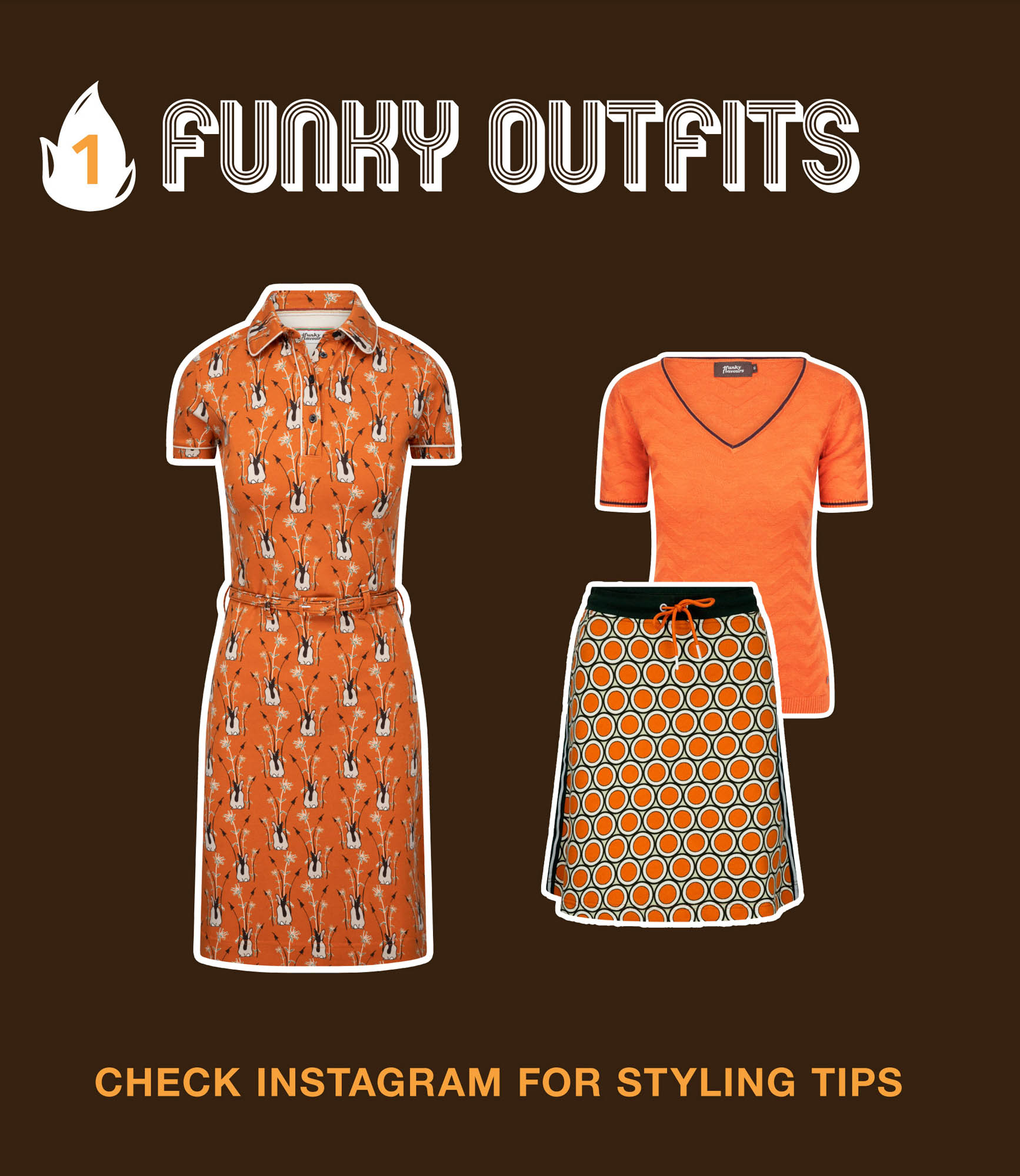 Ingredient No 1: Funky Outfits