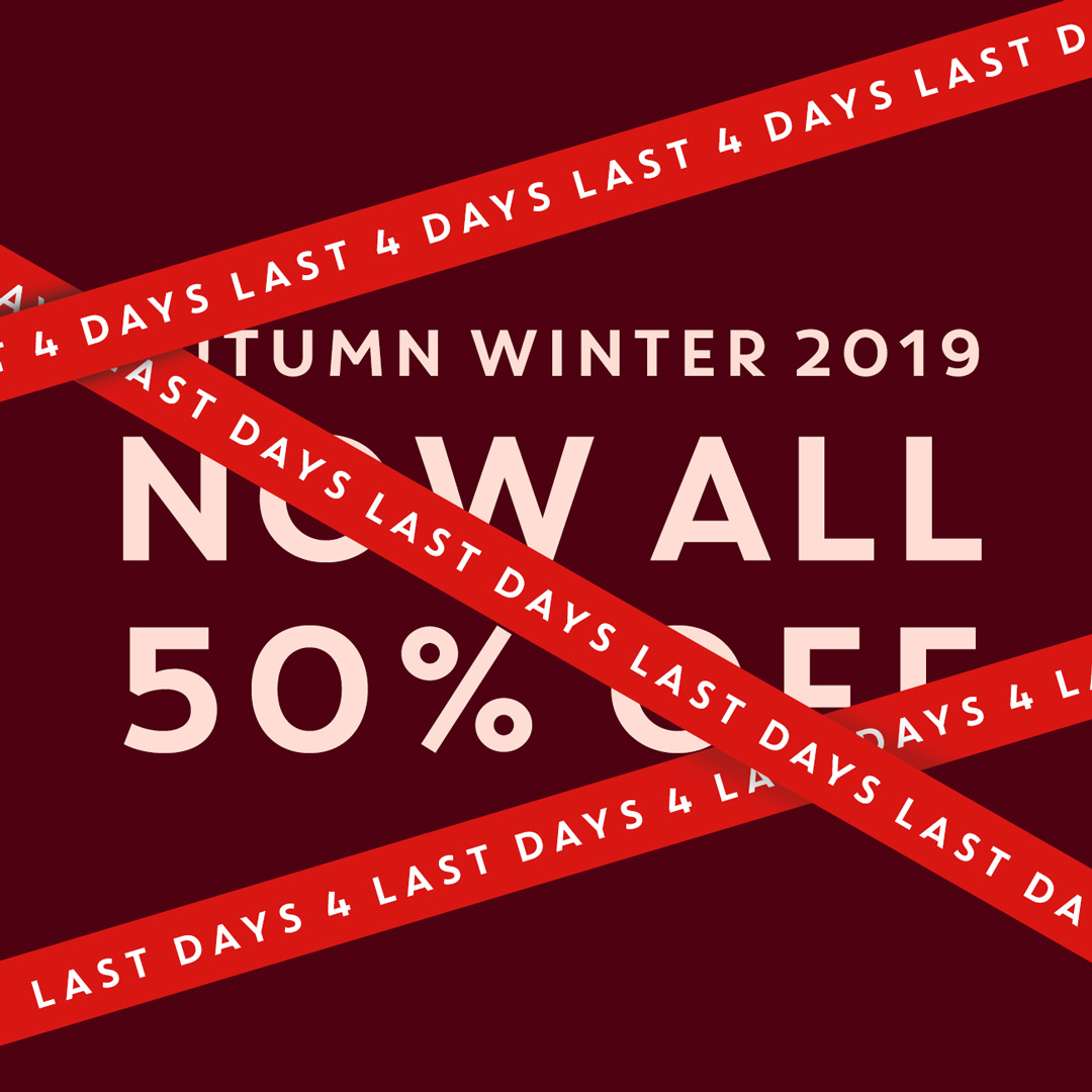 End of sale: AW19 50% off
