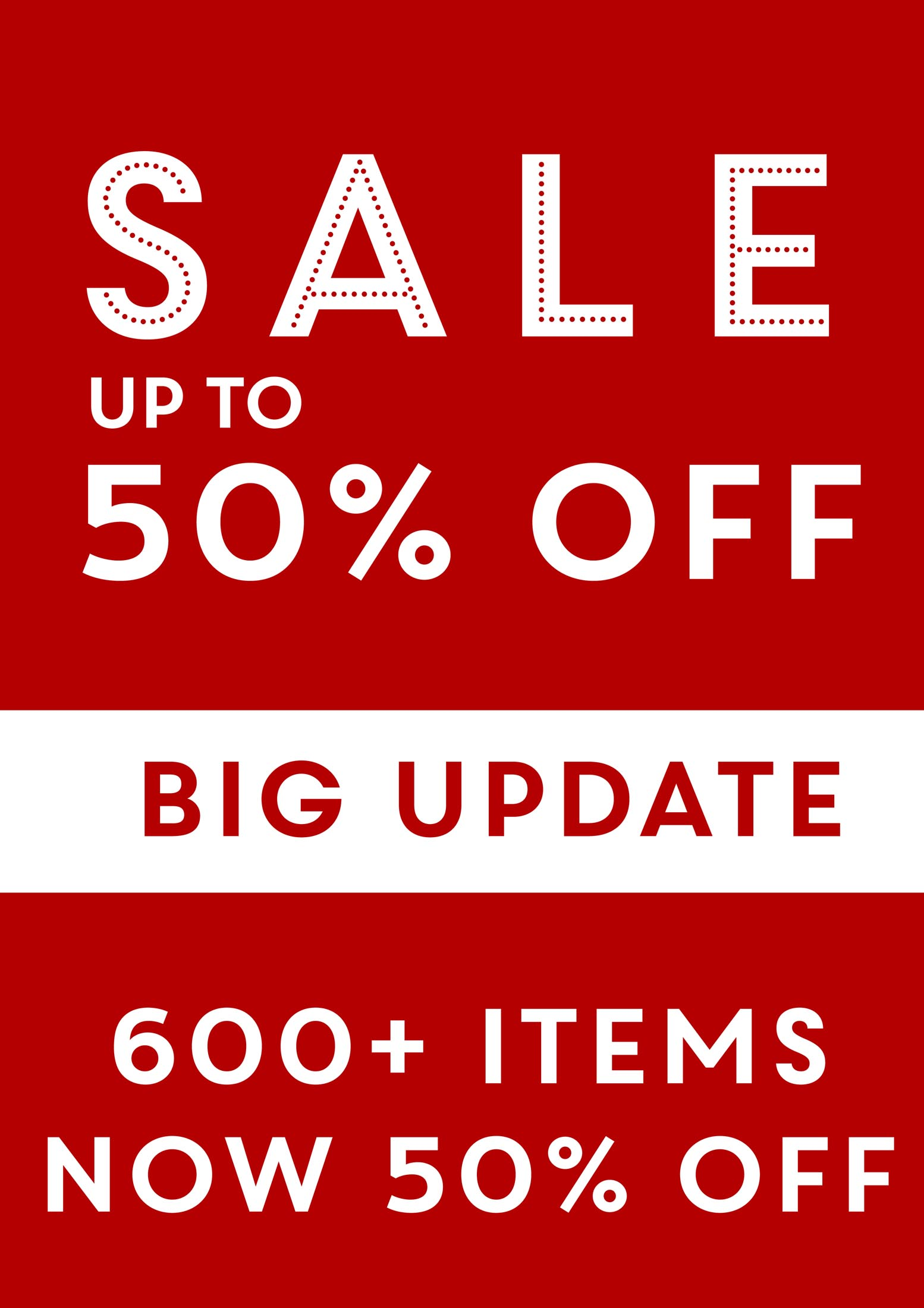 600+ extra items! - Sale up to 50% off