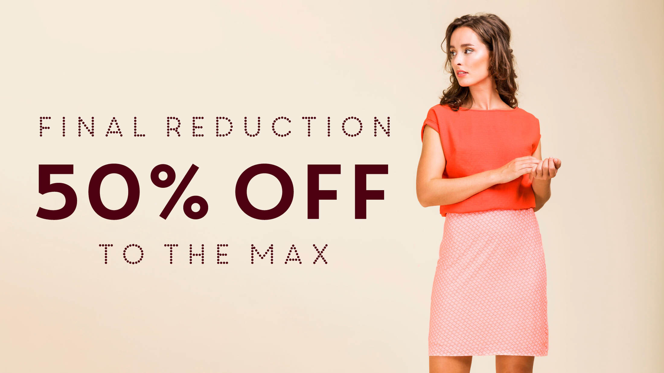 Final reduction! 50% Off!