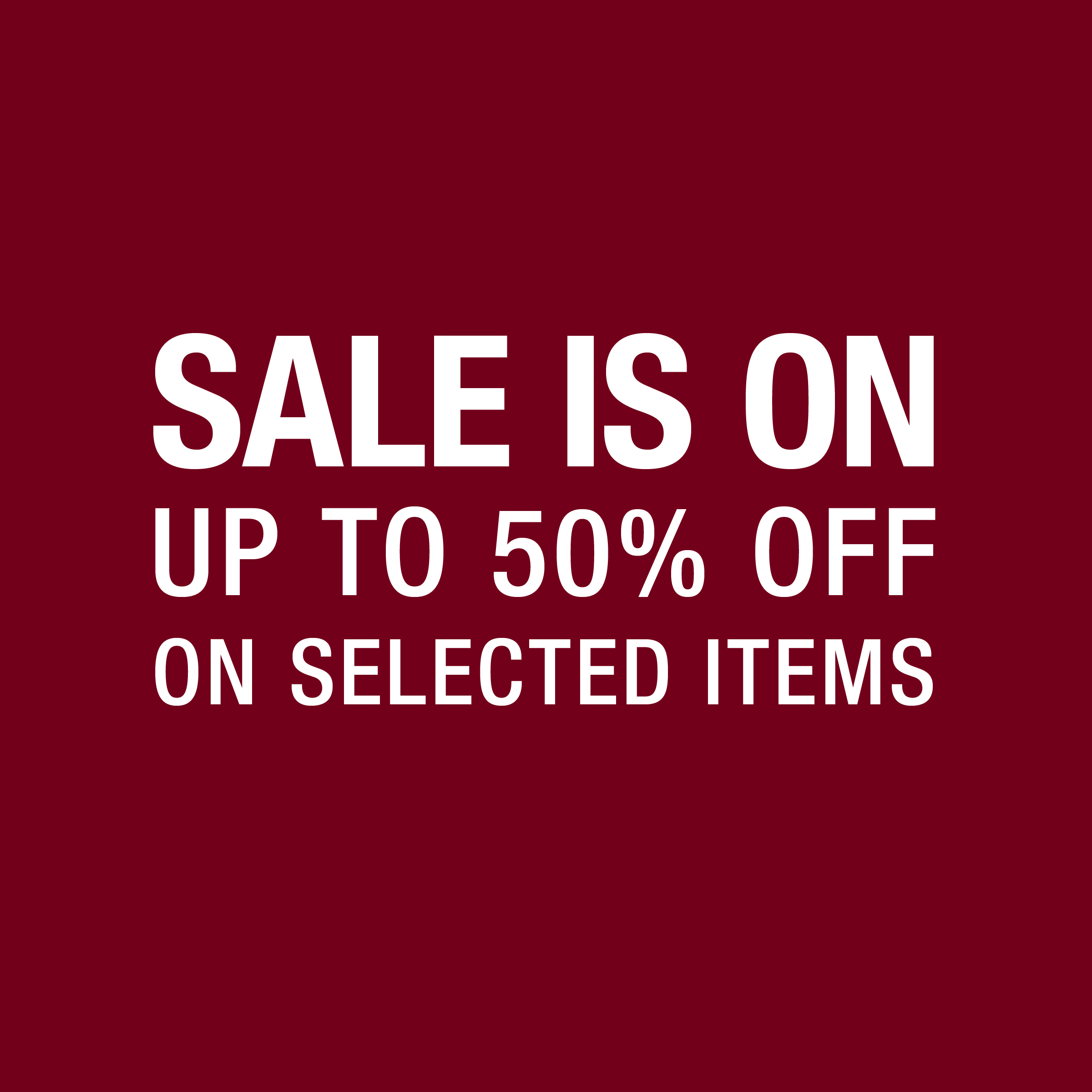 NOW UP TO 50% OFF!